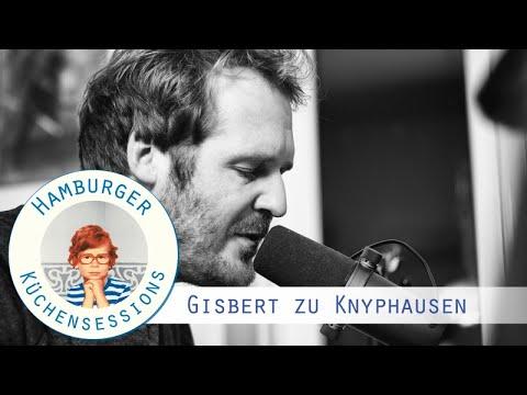 """Gisbert zu Knyphausen """"Dich Zu Lieben Ist Einfach"""" live @ Hamburger Küchensessions"""