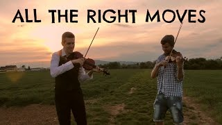 All The Right Moves (OneRepublic) - Violin Duet by Levent & Bernie
