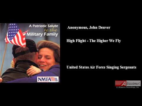 Anonymous, John Denver, High Flight - The Higher We Fly