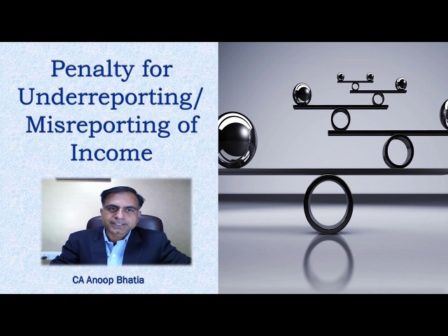 Penalty for Underreporting / Misreporting of Income under Income Tax Provisions