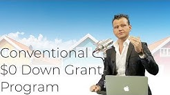 How to Get the New Conventional $0 Down Home Grant Program