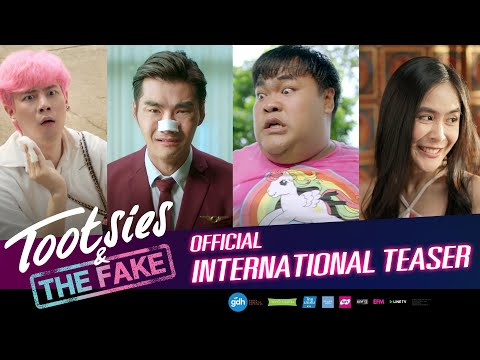 TOOTSIES & THE FAKE | Official International Teaser (2019)