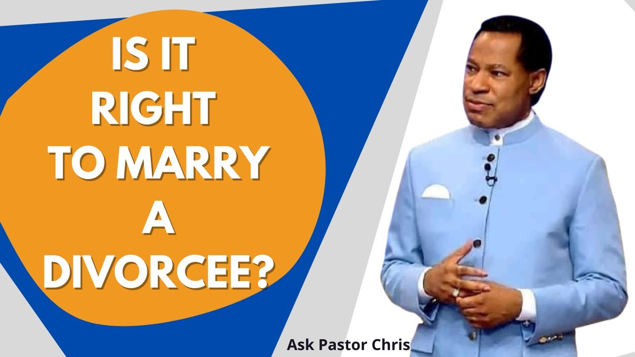 Download Is it Right to Marry A Divorcee? | Ask Pastor Chris Oyakhilome | Pastor Chris Oyakhilome