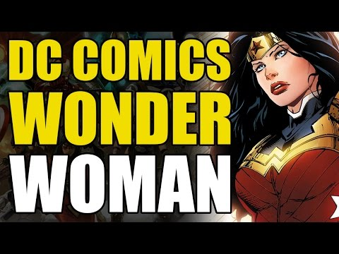 DC Comics: Wonder Woman Explained