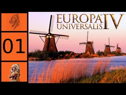 Europa Universalis 4 - Holland Multiplayer #1 - Dutch War for Independence