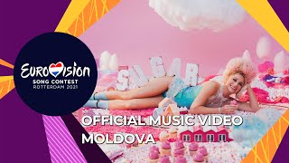 Natalia Gordienko - SUGAR - Moldova 🇲🇩 - Official Music Video - Eurovision 2021
