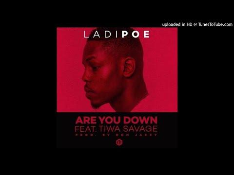 Ladipoe ft. Tiwa Savage - Are You Down
