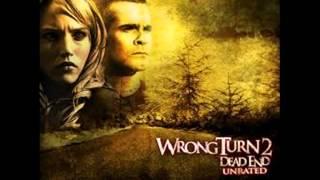 wrong turn 2(camino al terror) soundtrack