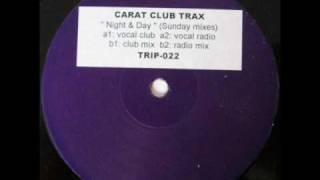 Night & day - Carat club trax_vocal club mix