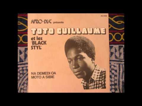 Toto Guillaume et les Black Styl - moto a sibie (Afro disc 1975 AD008)