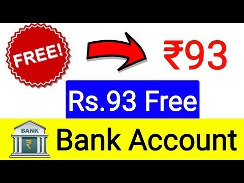 Rs.93 Free Bank Account Cash | Free Free Free