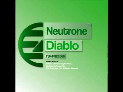 "T3K-FREE666: Neutrone - ""Diablo"" FREE 320 MP3 DOWNLOAD! LINK INSIDE"