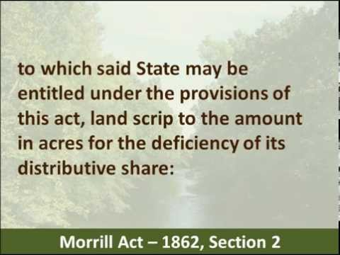 Morrill Act, 1862 - Hear and Read the Land Grant College Act - Abraham Lincoln