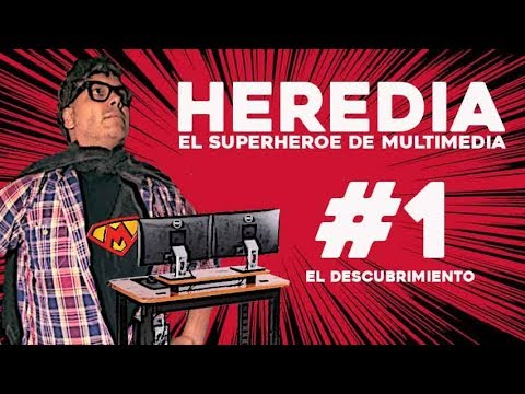 "HEREDIA ""El SuperHeroe de Multimedia #1"