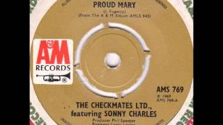 Sonny Charles & Checkmates - Proud Mary, mono 1969 A&M 45 record.