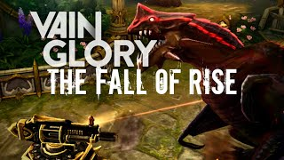 Vainglory Film || The Fall Of Rise..