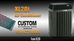 Trane XL20i Air Conditioner | 918-622-8686 | Custom Services