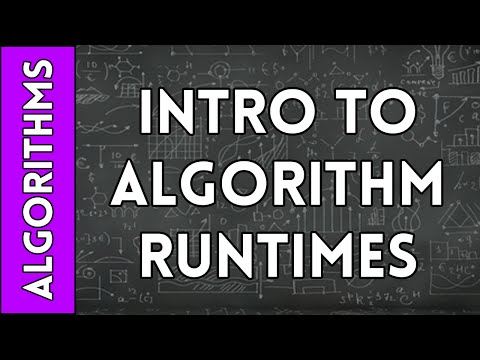 Introduction to Algorithm Runtimes