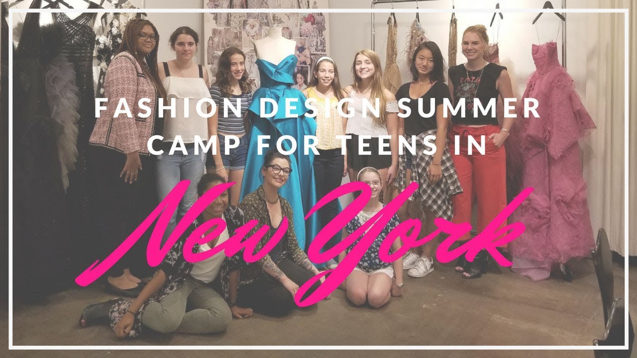 Teen Summer Fashion Camp Learn To Sew Design And Create Fashion Youtube