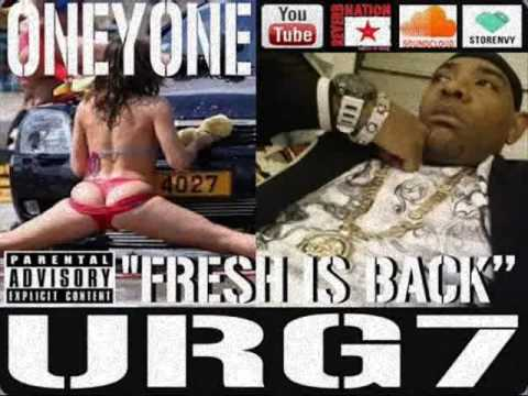 NEW URG7 ONEYONE ''FRESH IS BACK''...