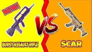 FORTNITE NEW BURST ASSAULT RIFLE VS SCAR / WHICH IS BETTER?