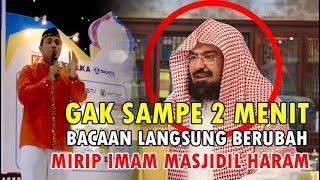 Download lagu GAK NYAMPE 2 MENIT..BACAAN LANGSUNG BERUBAH.!! MIRIP IMAM MASJIDIL HARAM