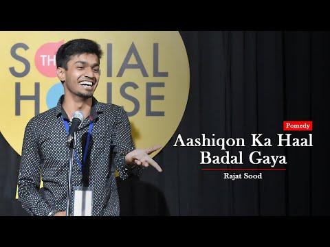 Aashiqon Ka Haal Badal Gaya By Rajat Sood | Poetry + Comedy | Pomedy | The Social House