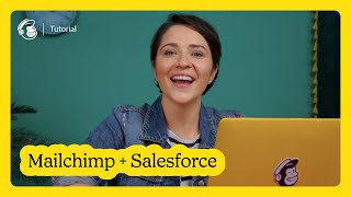 Connect Your Salesforce Account in Mailchimp (October 2020)