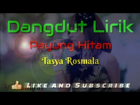Payung Hitam ( Lirik ) - Tasya Rosmala