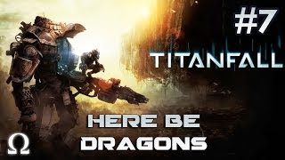 Titanfall | #7 - HERE BE DRAGONS MAP *DOMINATION* RETAIL FULL RAW HD | PC / Origin