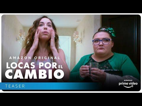 Locas por el cambio - Teaser | Amazon Prime Video