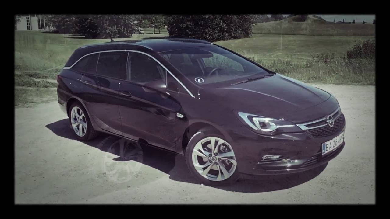 2016 - opel astra estate - 136hp - interior and exterior - youtube