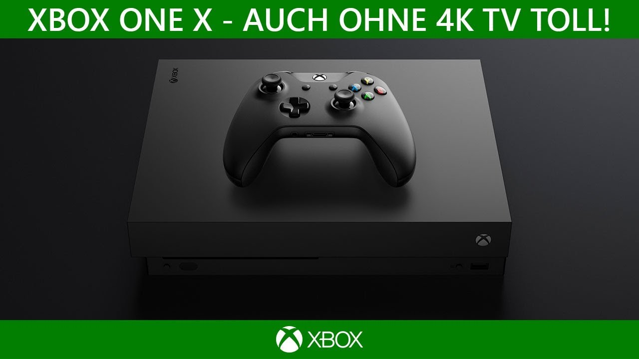 Xbox One X Auch Ohne 4k Tv Toll Ratgeber Youtube