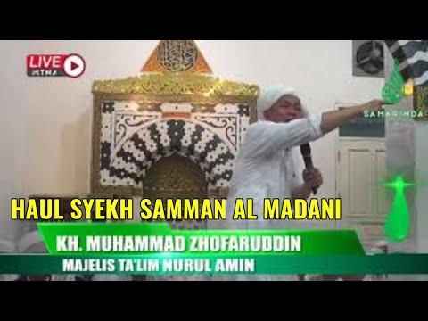 Download KH. Muhammad Zhofaruddin (Samarinda) - 2018-09-09 Ceramah Haul Syekh Samman -  MP3 MP4 3GP