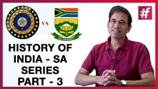 #fame Cricket - History Of India Vs South Africa Series - Part 3