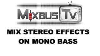 HOW TO MIX STEREO EFFECTS ON MONO BASS   EQ