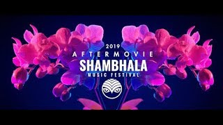 SHAMBHALA MUSIC FESTIVAL 2019 AFTERMOVIE