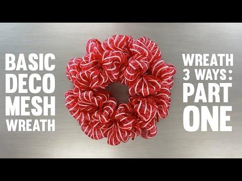 Wreath Three Ways: Basic Deco Mesh Wreath