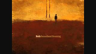 Watch Ruth Secondhand Dreaming video