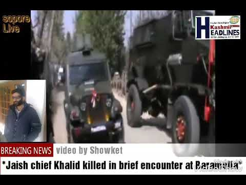 *Jaish chief Khalid killed in brief encounter at Baramulla*