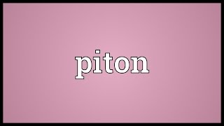 Piton Meaning