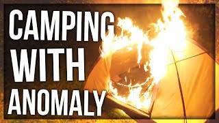 CAMPING WITH ANOMALY (GONE WRONG)