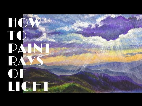 How to paint Rays of light – Acrylics/ Oils