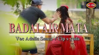 Simpatik Shoting ,,,ketauan selingkuh Dalam pembuatan Lagu BADAI AIR MATA - Adelia Sanca