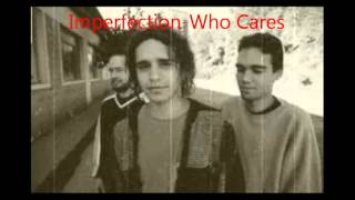 Melhor banda grunge do Brasil, Imperfection