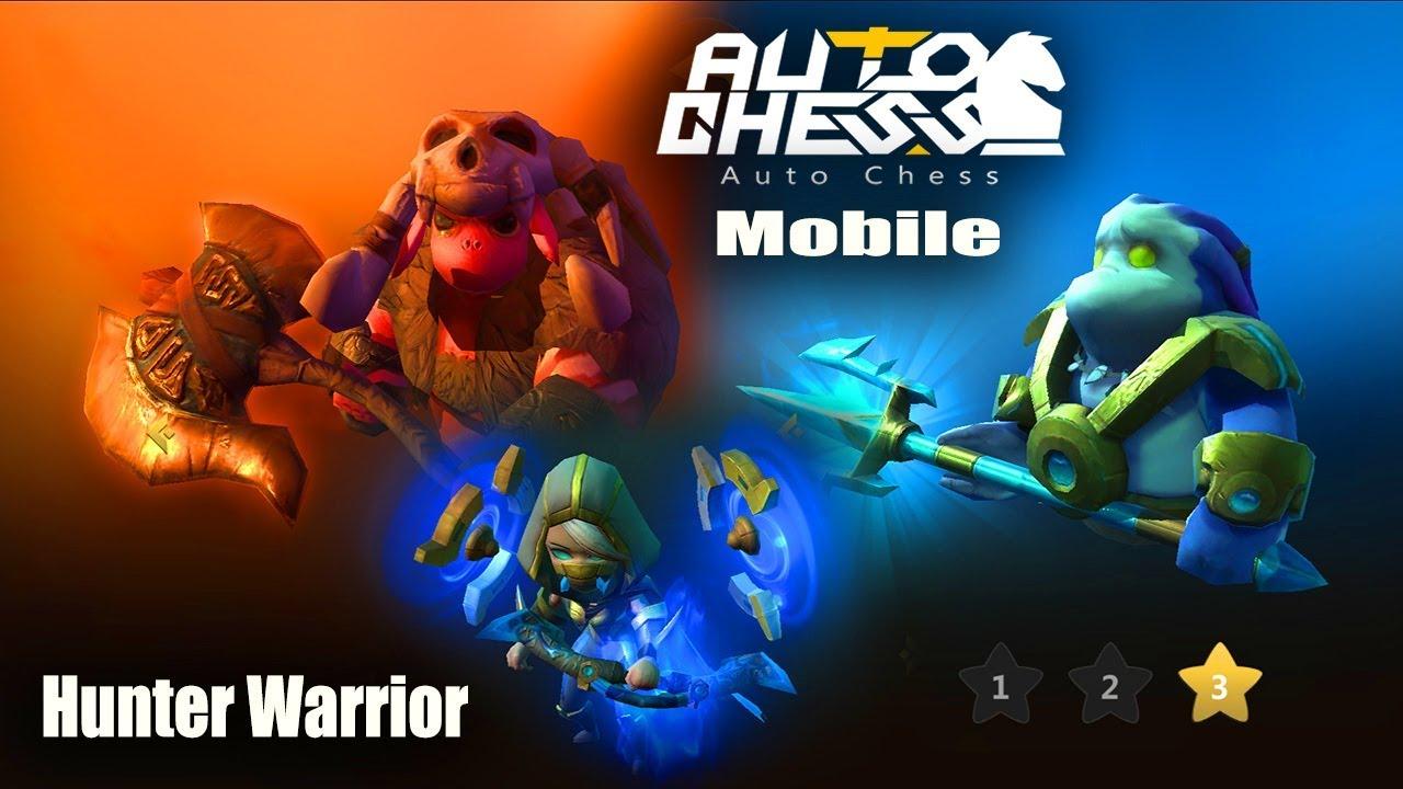 Auto Chess Mobile - New Update Hunter Warrior Meta Gameplay Team Build  Guide 2019