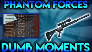 Phantom Forces Dumb Moments 2