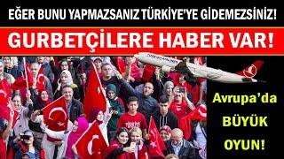 Türkiye'ye gidecek olanlar için çok önemli uyarı geldi! Son dakika Avrupa haberl
