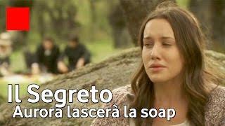 Il Segreto Aurora abbandona la telenovela - Anticipazioni puntate spagnole 2016 2017