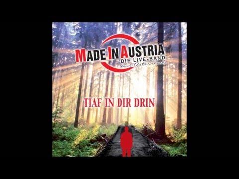 Made In Austria - Tiaf in dir drin